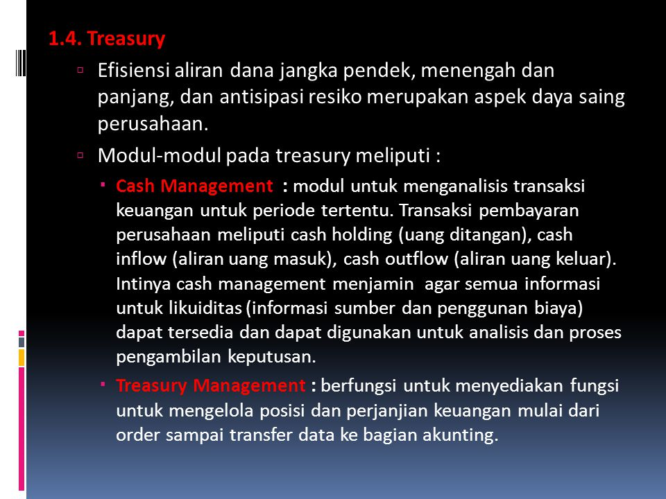 Modul-modul pada treasury meliputi :