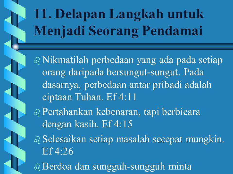 11. Delapan Langkah untuk Menjadi Seorang Pendamai