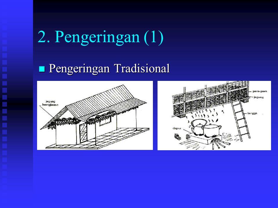2. Pengeringan (1) Pengeringan Tradisional