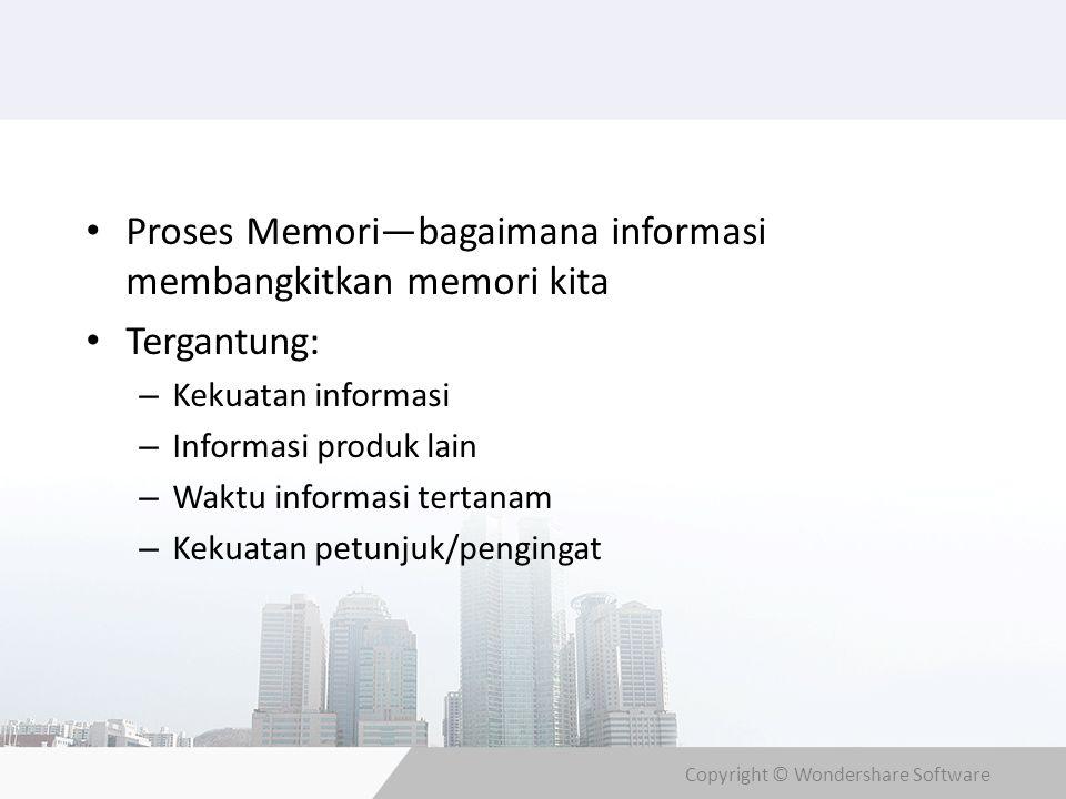 Proses Memori—bagaimana informasi membangkitkan memori kita