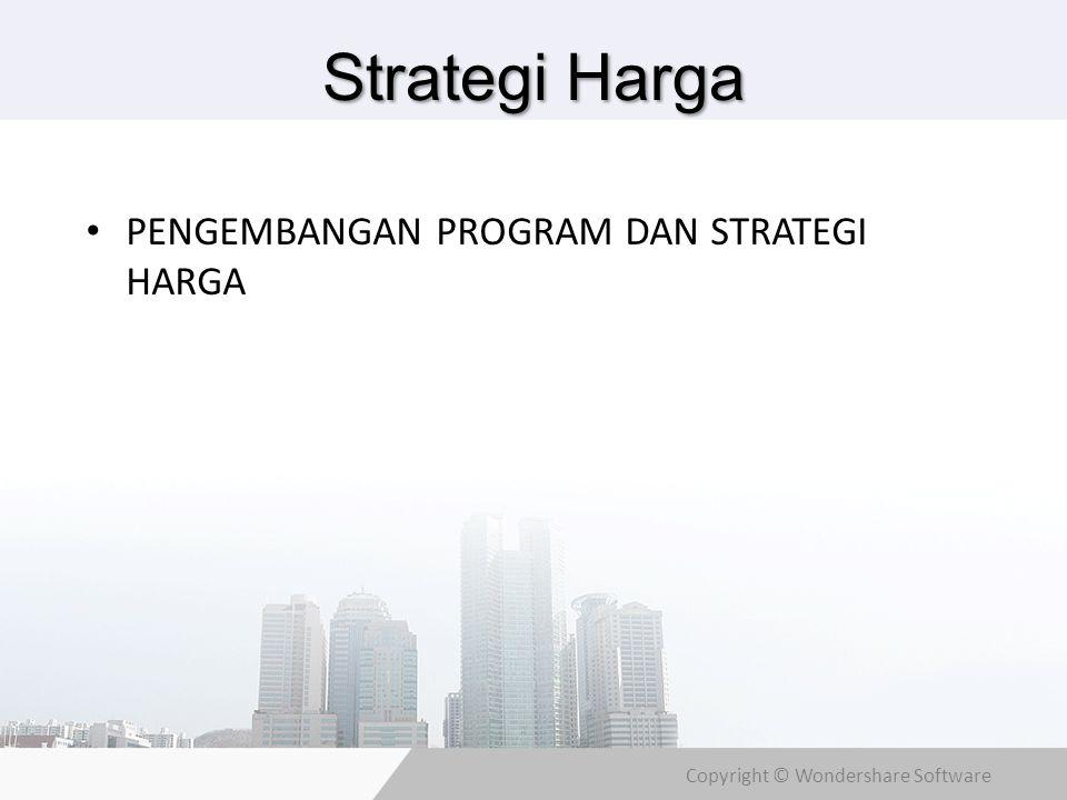 Strategi Harga PENGEMBANGAN PROGRAM DAN STRATEGI HARGA