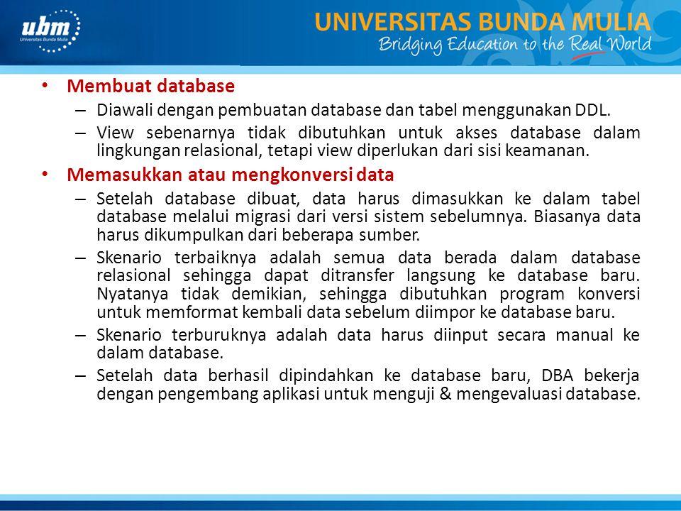 Memasukkan atau mengkonversi data