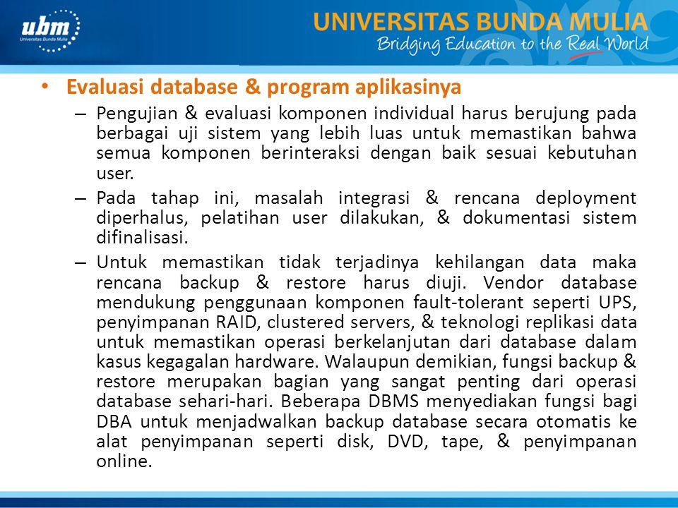 Evaluasi database & program aplikasinya
