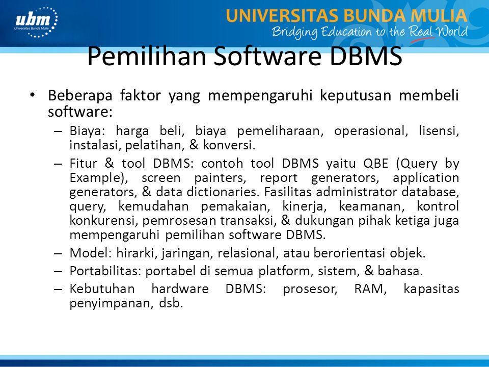 Pemilihan Software DBMS