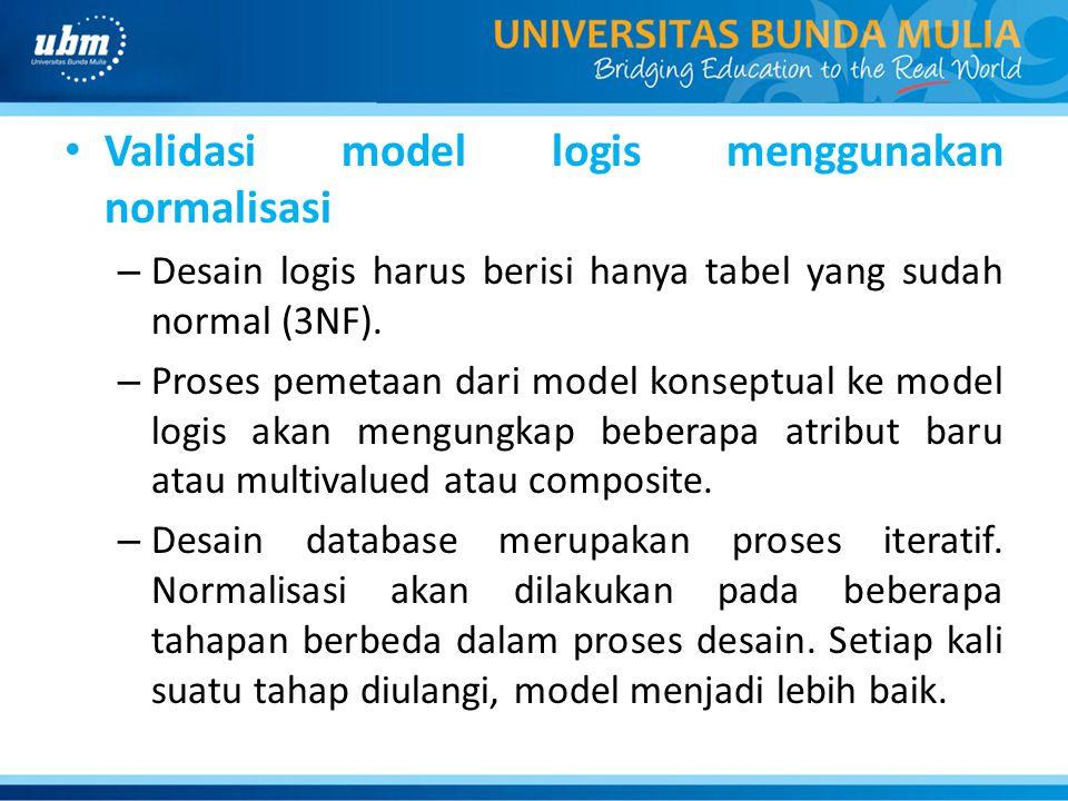 Validasi model logis menggunakan normalisasi