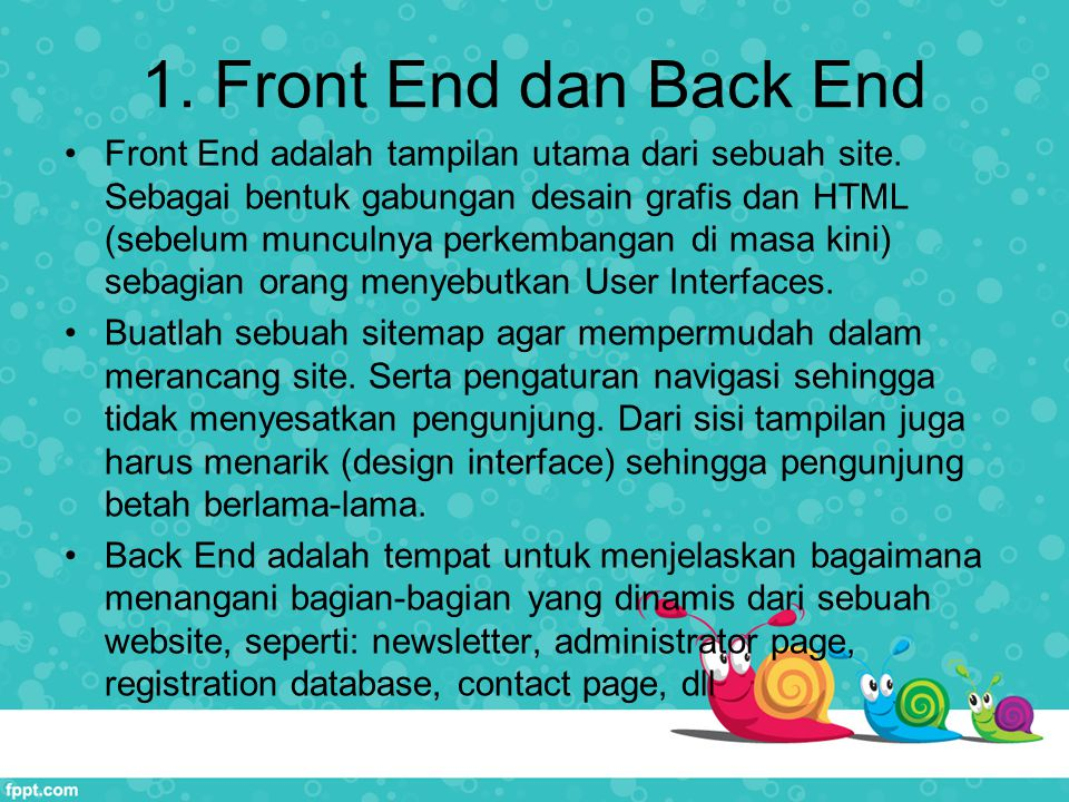 1. Front End dan Back End