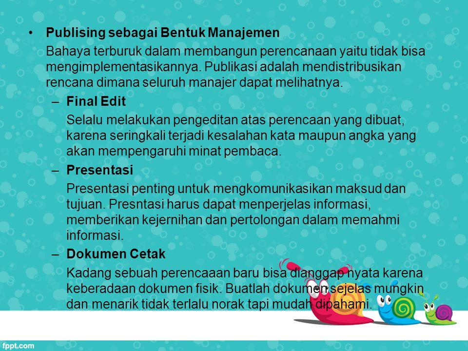 Publising sebagai Bentuk Manajemen