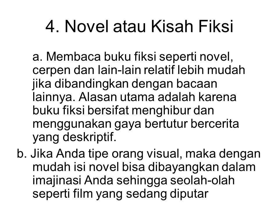 4. Novel atau Kisah Fiksi
