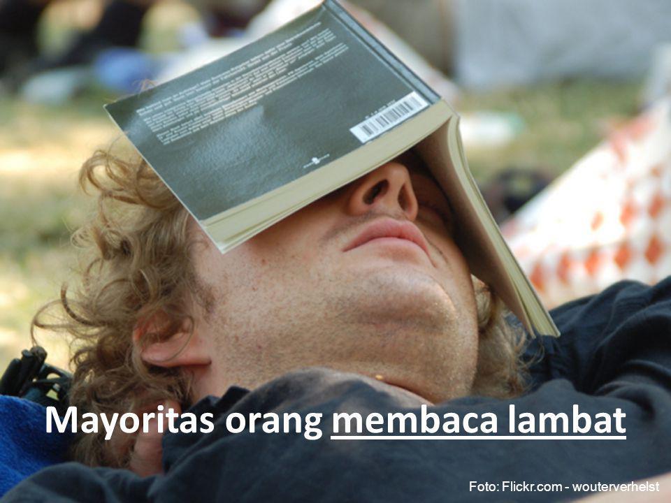 Mayoritas orang membaca lambat