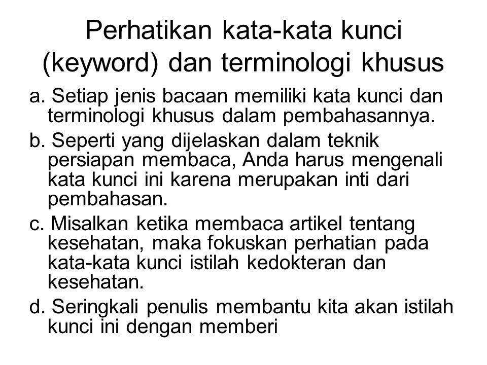 Perhatikan kata-kata kunci (keyword) dan terminologi khusus