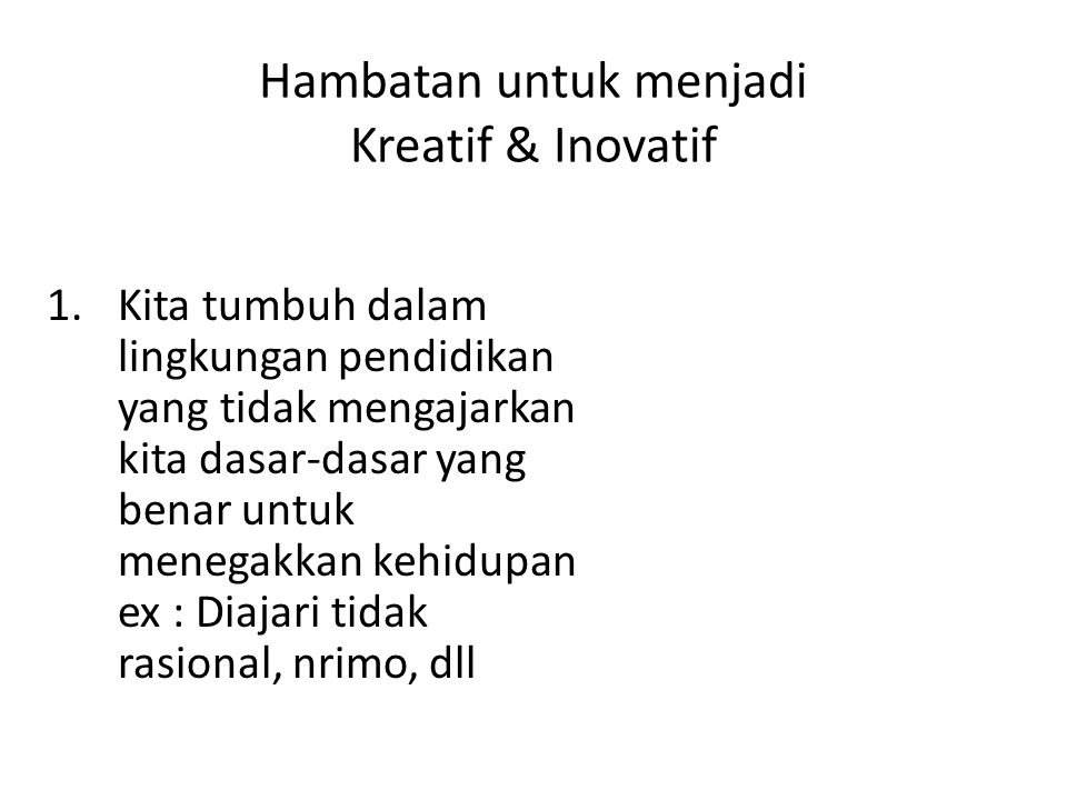 Hambatan untuk menjadi Kreatif & Inovatif