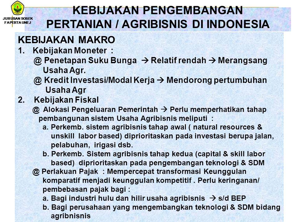 KEBIJAKAN PENGEMBANGAN PERTANIAN / AGRIBISNIS DI INDONESIA
