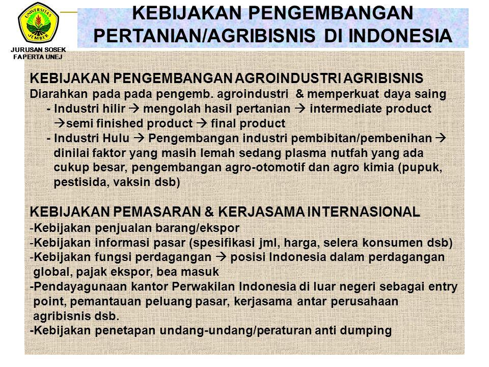 KEBIJAKAN PENGEMBANGAN PERTANIAN/AGRIBISNIS DI INDONESIA