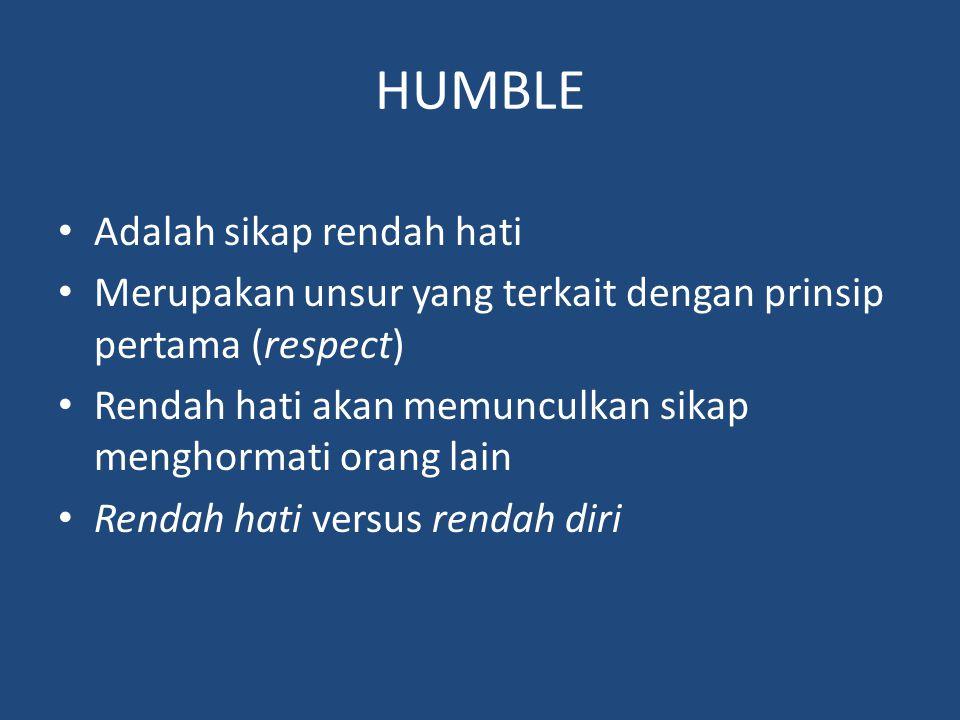 HUMBLE Adalah sikap rendah hati