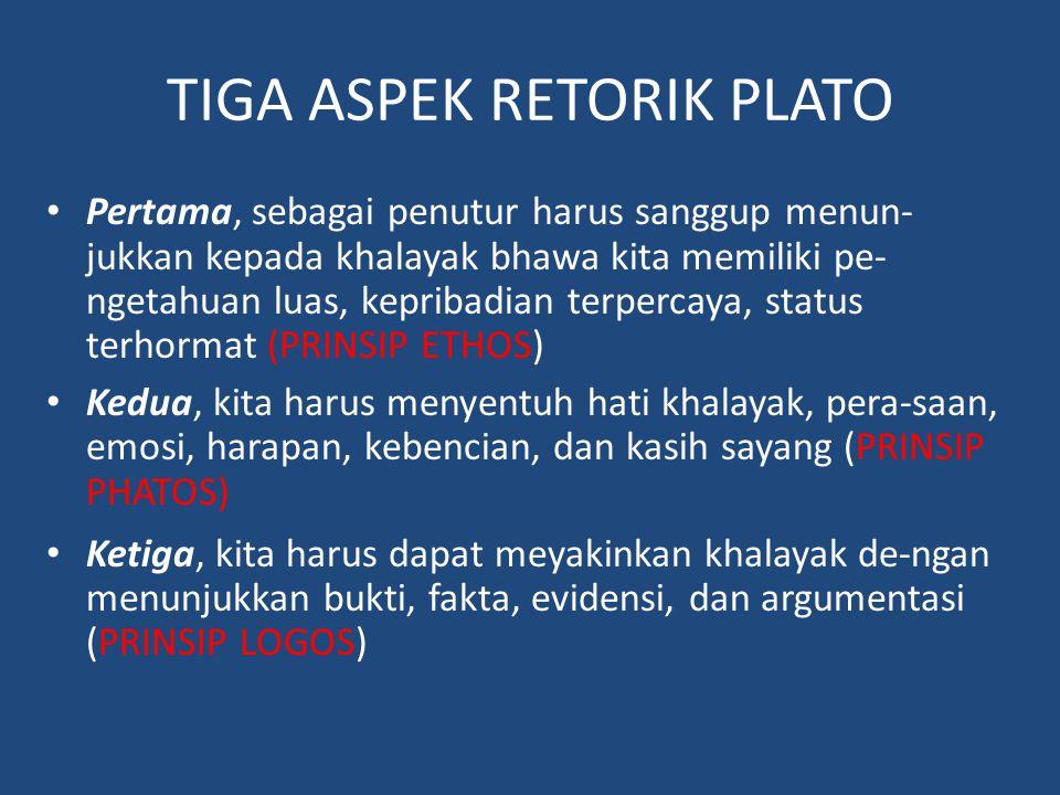 TIGA ASPEK RETORIK PLATO