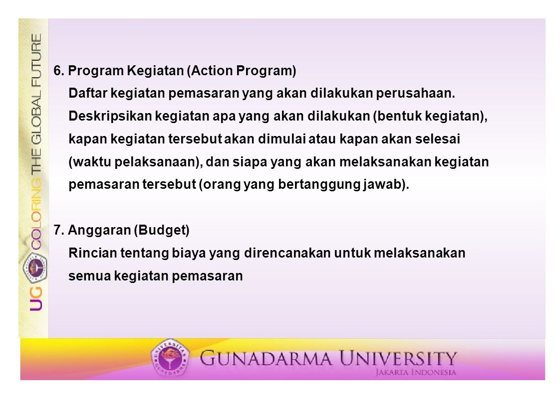 6. Program Kegiatan (Action Program)