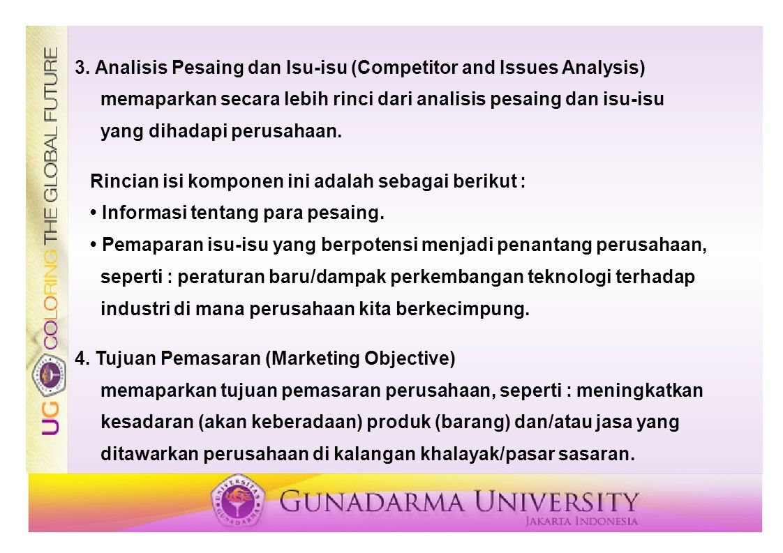 3. Analisis Pesaing dan Isu-isu (Competitor and Issues Analysis)