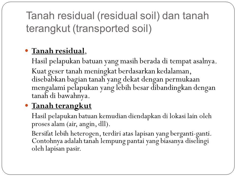 Tanah residual (residual soil) dan tanah terangkut (transported soil)