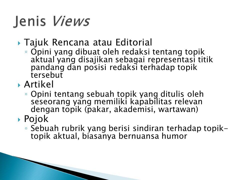 Jenis Views Tajuk Rencana atau Editorial Artikel Pojok