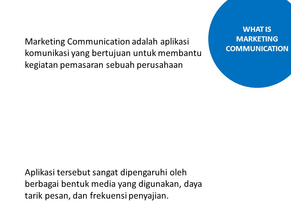 WHAT IS MARKETING COMMUNICATION