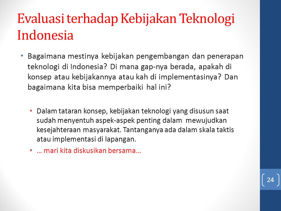 Evaluasi terhadap Kebijakan Teknologi Indonesia