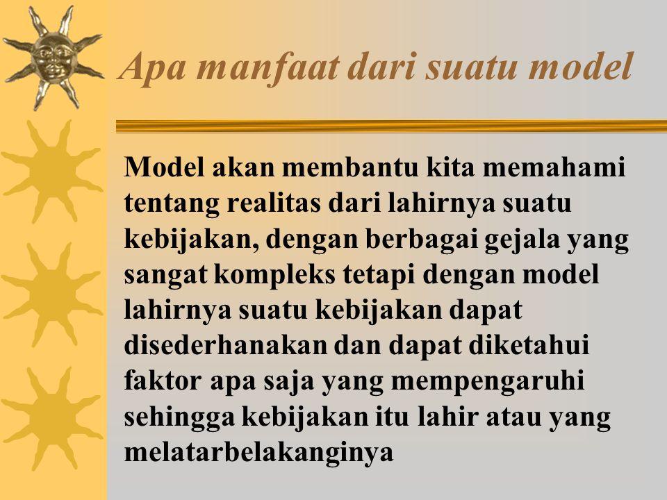 Apa manfaat dari suatu model