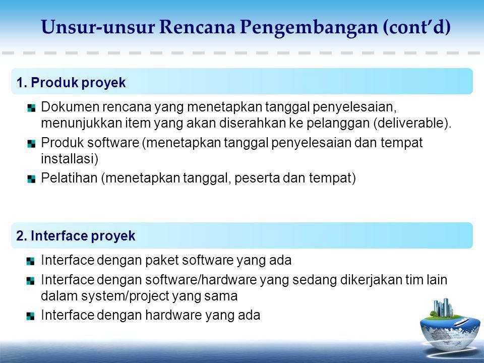 Unsur-unsur Rencana Pengembangan (cont'd)