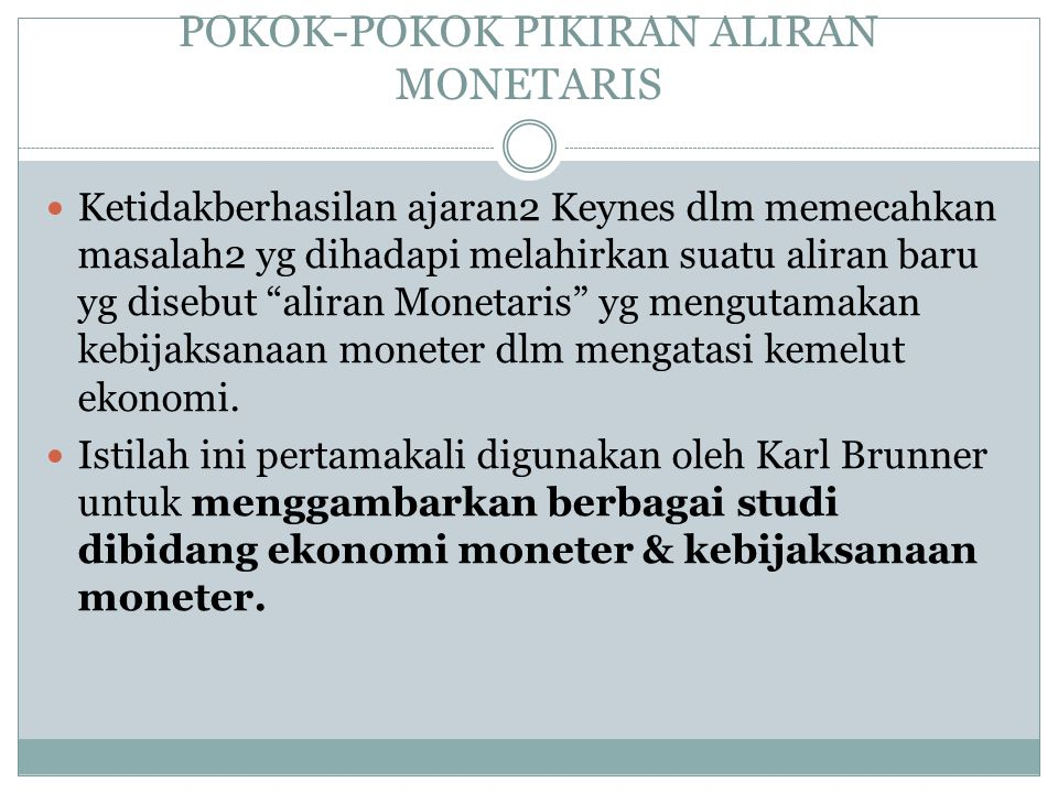 POKOK-POKOK PIKIRAN ALIRAN MONETARIS