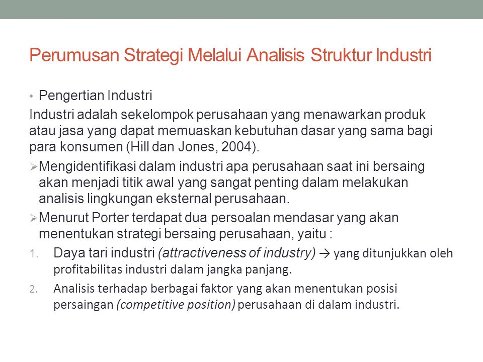 Perumusan Strategi Melalui Analisis Struktur Industri