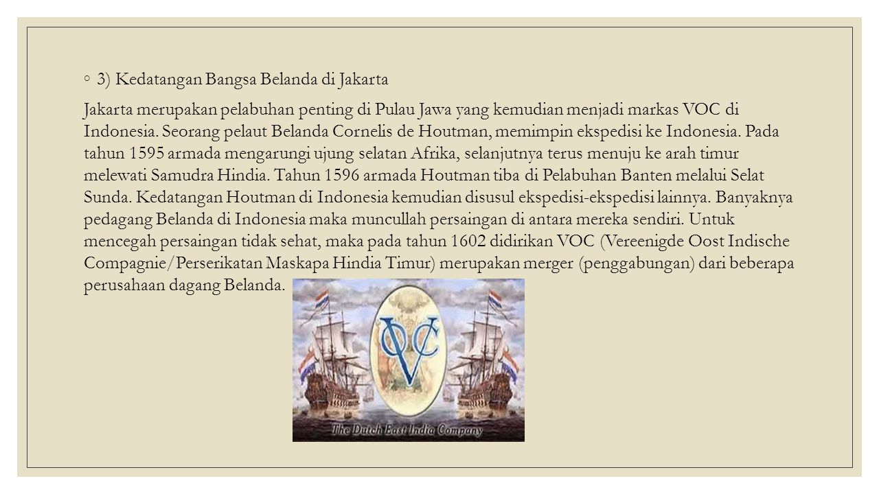 3) Kedatangan Bangsa Belanda di Jakarta