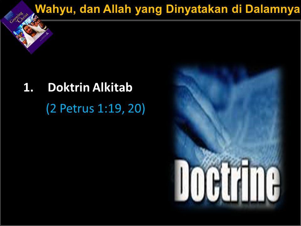 a Doktrin Alkitab (2 Petrus 1:19, 20)