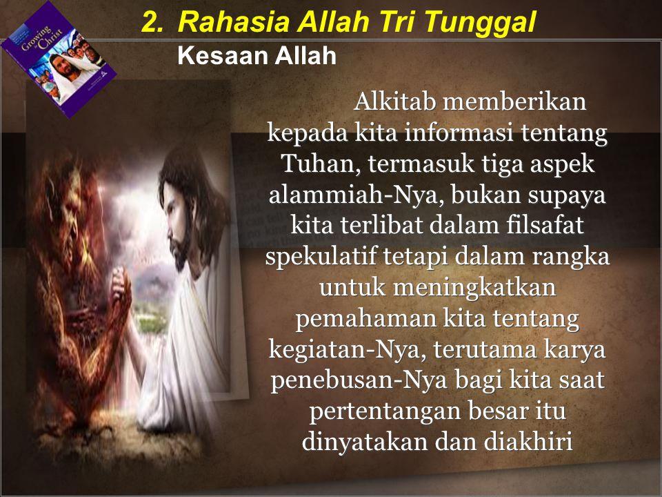 2. Rahasia Allah Tri Tunggal