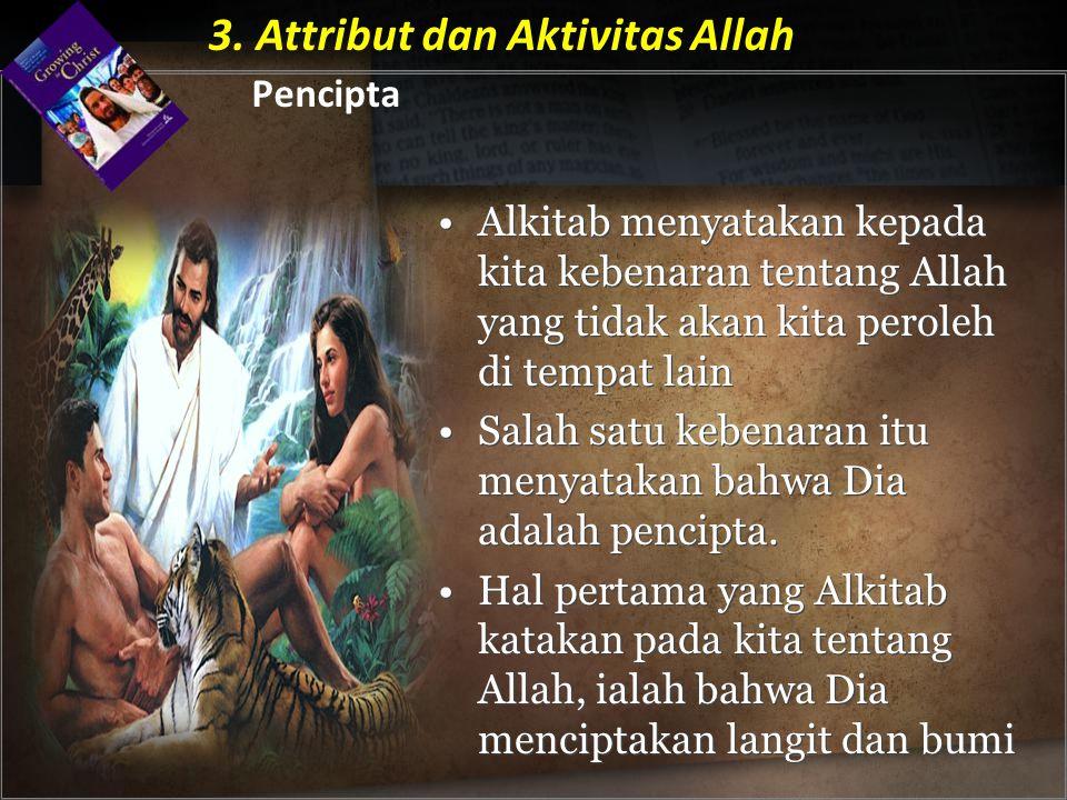 3. Attribut dan Aktivitas Allah Pencipta