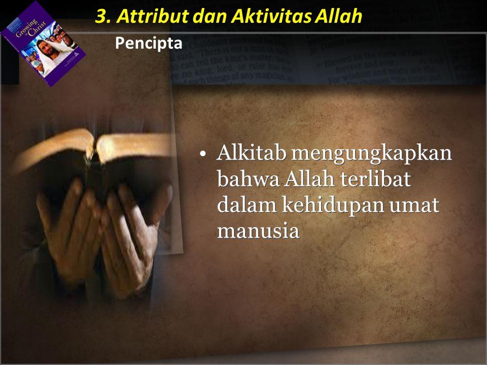 3. Attribut dan Aktivitas Allah