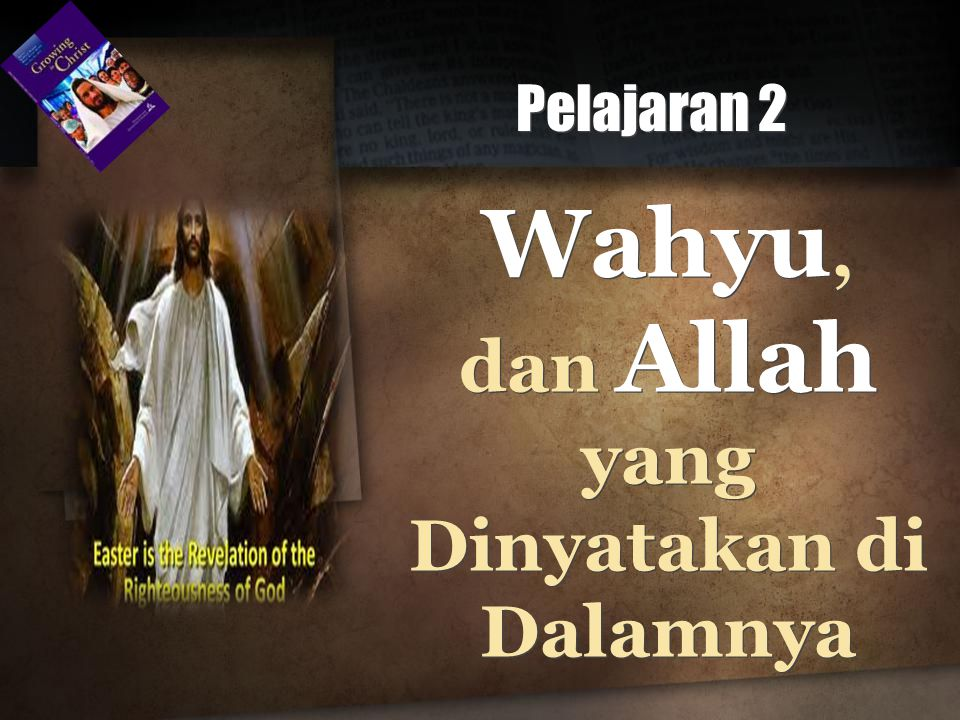 Wahyu, dan Allah yang Dinyatakan di Dalamnya