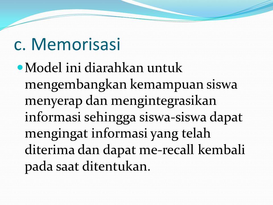c. Memorisasi