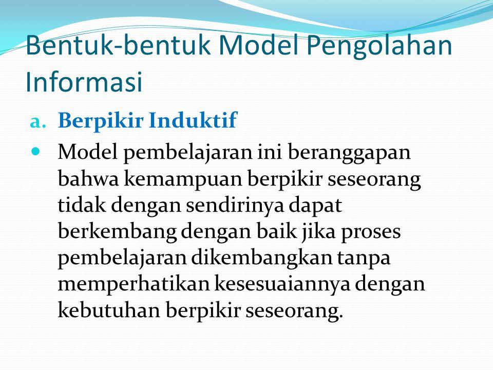 Bentuk-bentuk Model Pengolahan Informasi