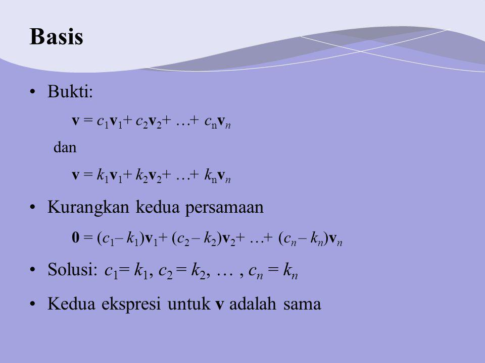 Basis Bukti: Kurangkan kedua persamaan