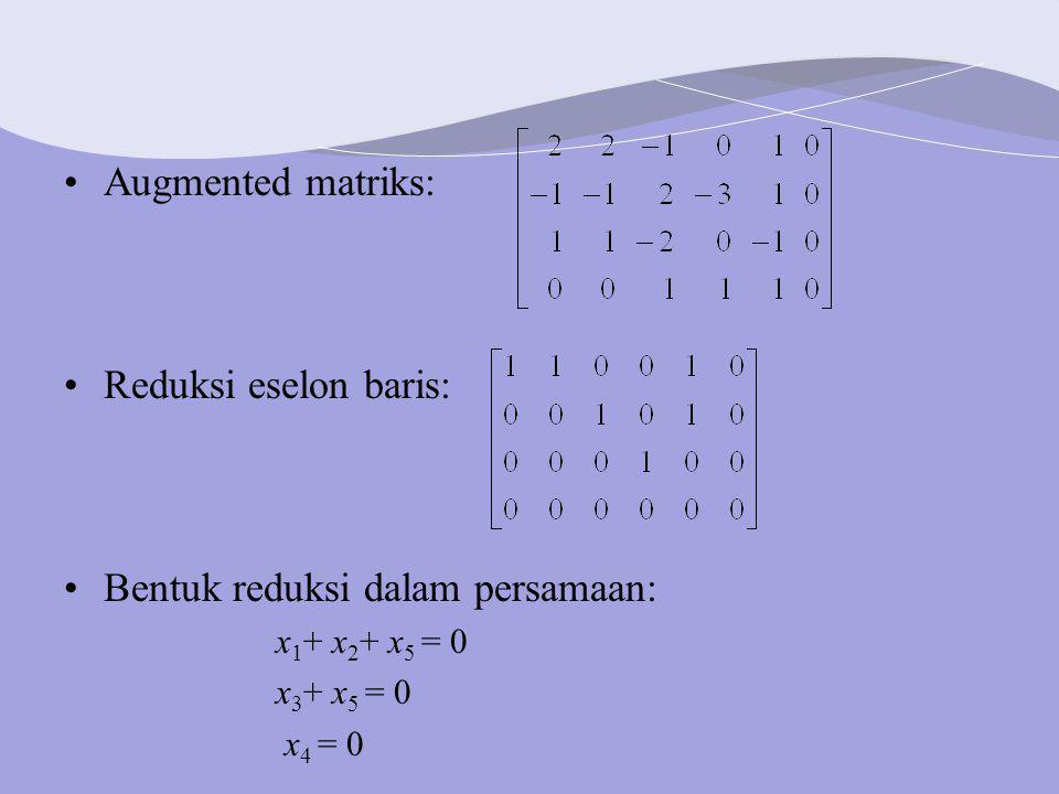 Bentuk reduksi dalam persamaan: