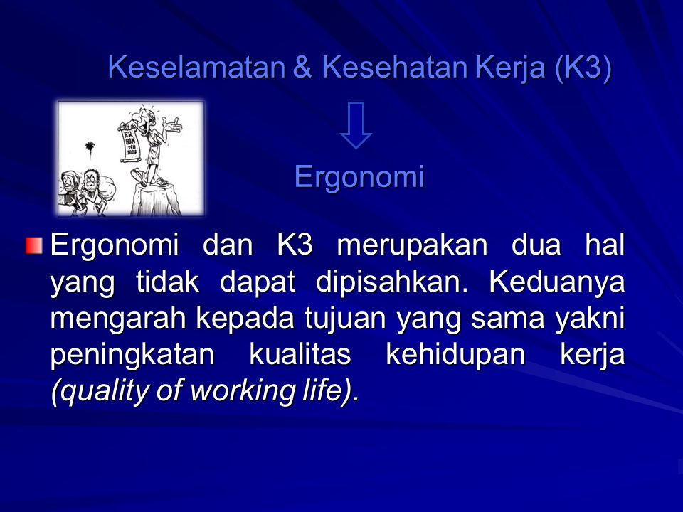 Keselamatan & Kesehatan Kerja (K3) Ergonomi