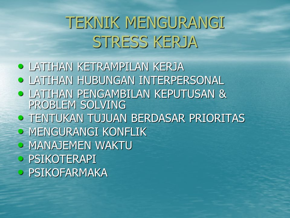 TEKNIK MENGURANGI STRESS KERJA