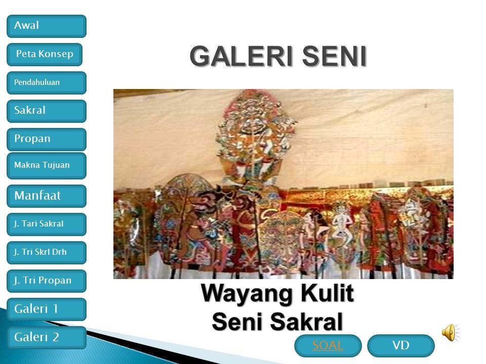 GALERI SENI Wayang Kulit Seni Sakral