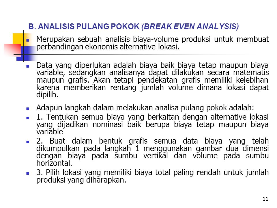 B. ANALISIS PULANG POKOK (BREAK EVEN ANALYSIS)