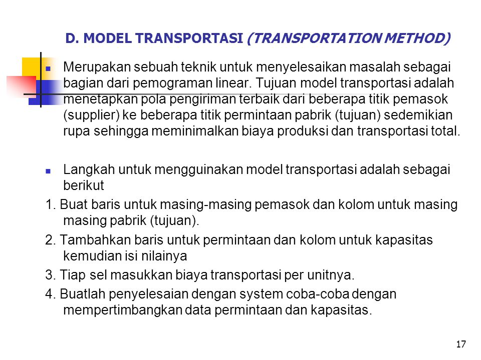 D. MODEL TRANSPORTASI (TRANSPORTATION METHOD)