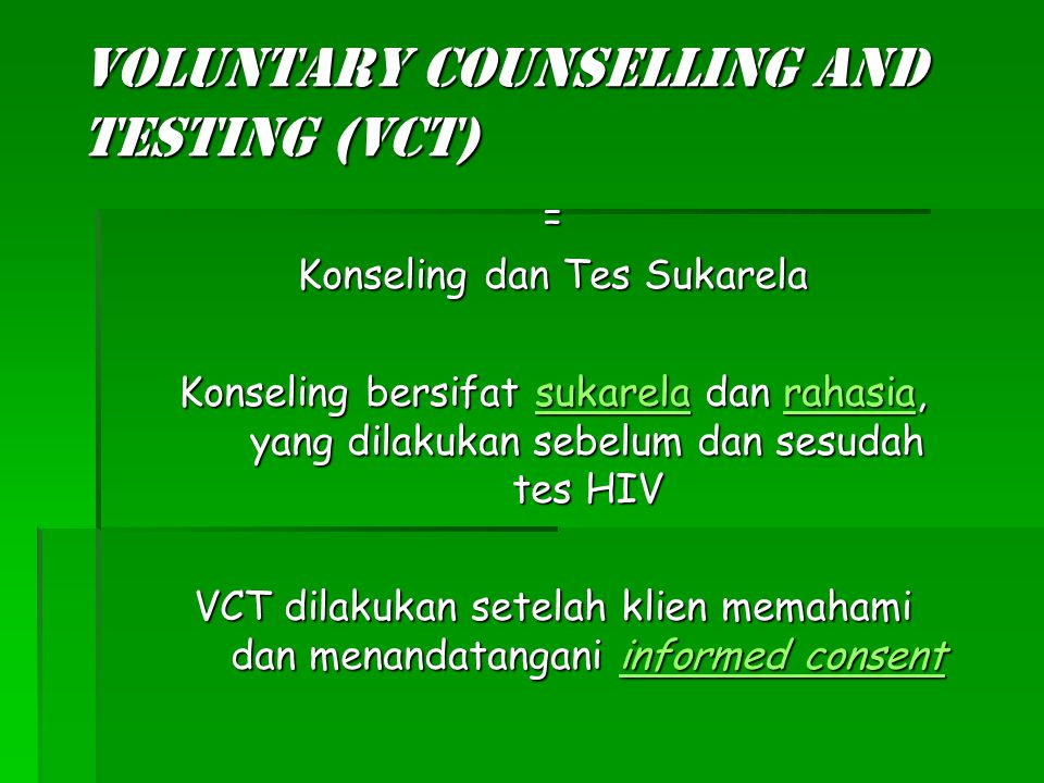 Voluntary Counselling and Testing (VCT)