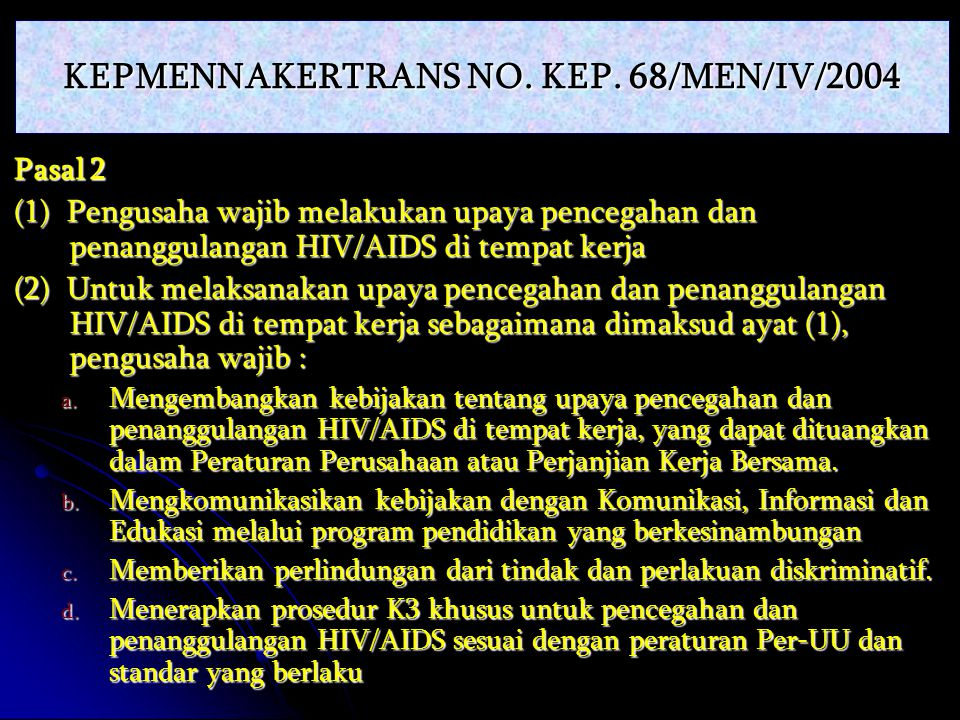 KEPMENNAKERTRANS NO. KEP. 68/MEN/IV/2004