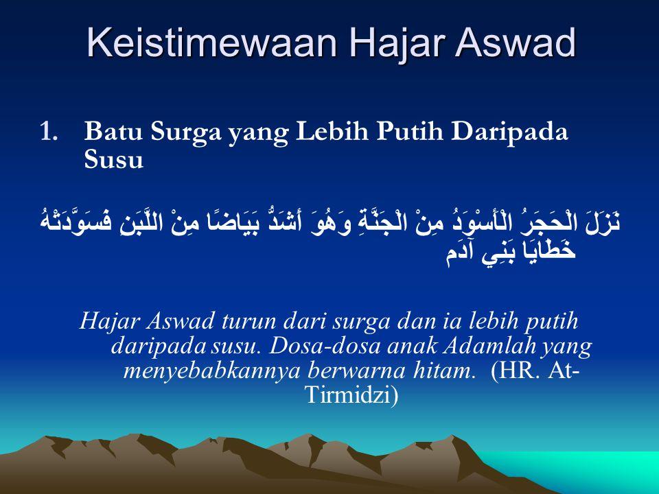 Keistimewaan Hajar Aswad