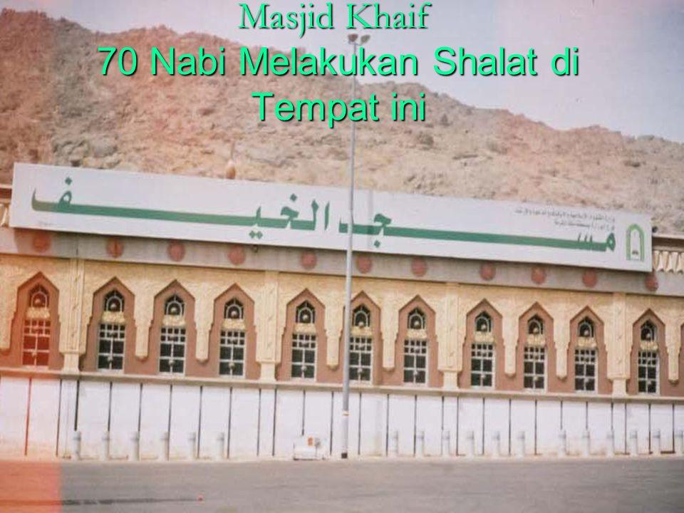 Masjid Khaif 70 Nabi Melakukan Shalat di Tempat ini