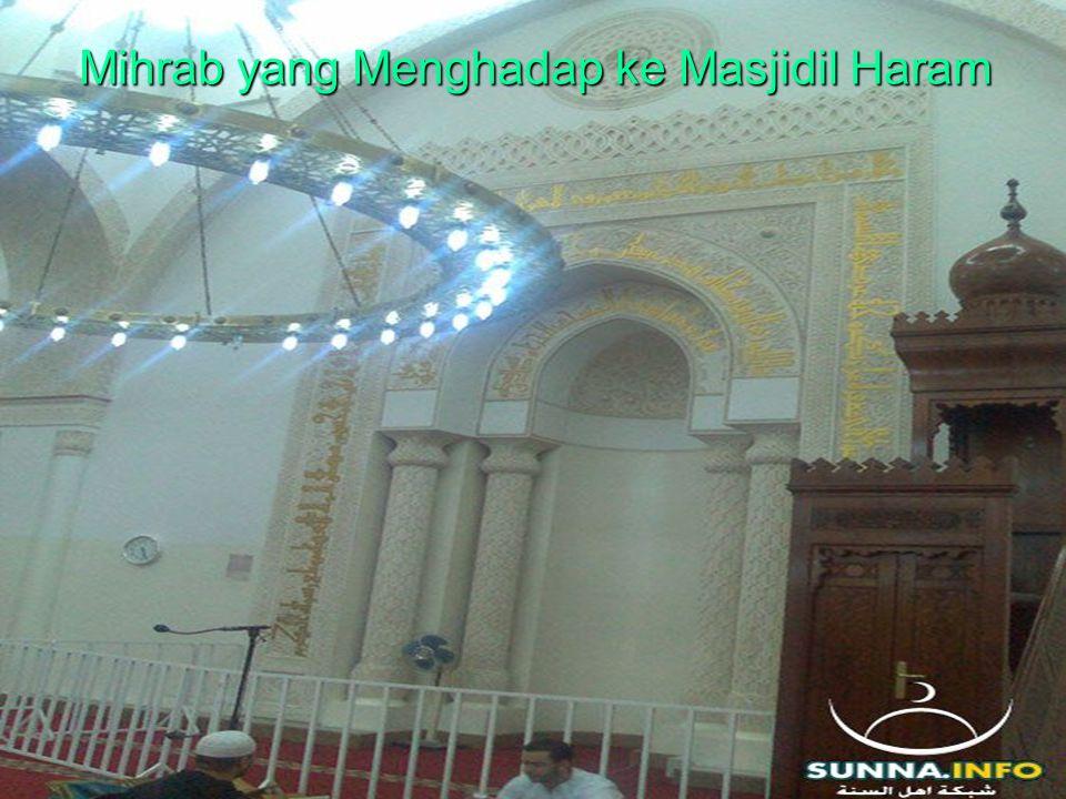 Mihrab yang Menghadap ke Masjidil Haram