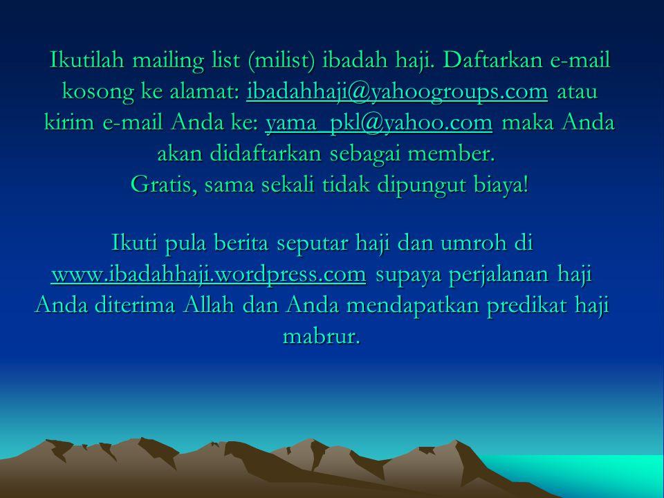 Ikutilah mailing list (milist) ibadah haji